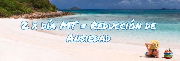 2-x-día-MT_Reducción-de-Ansiedad733x133
